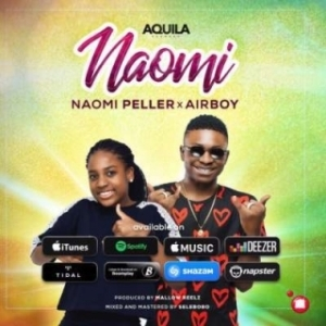"""Naomi Peller - """"Naomi"""" ft Airboy"""